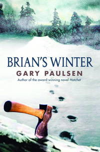 Brian's Winter (A Hatchet Adventure) by  Gary Paulsen - Hardcover - from HawkingBooks and Biblio.co.uk