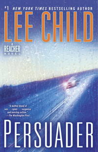 Persuader: A Jack Reacher Novel by Lee Child - Paperback - 2010-07-06 - from Books Express and Biblio.com