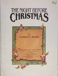 The Night Before Christmas by Clement Clarke Moore - Paperback - 1984-06-08 - from Books Express and Biblio.com