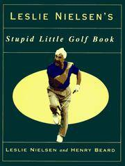 Leslie Neilsen's Stupid Little Golf Book
