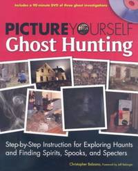 Picture Yourself Ghost Hunting (with DVD)