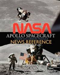 NASA Apollo Spacecraft Lunar Excursion Module News Reference by NASA - Paperback - from JVG-Books LLC and Biblio.com