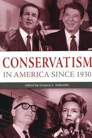 Conservatism in America since 1930: A Reader by Gregory L. Schneider - Hardcover - 2nd - 2003 - from First Landing Books & Art and Biblio.co.uk