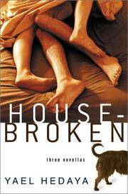 Housebroken : 3 Novellas