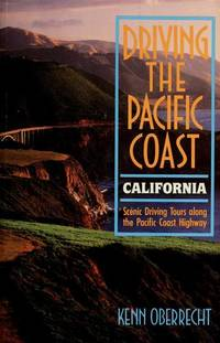 Driving the Pacific Coast: Scenic Driving Tours Along the Pacific Coast Highway