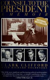 COUNSEL TO THE PRESIDENT: A Memoir