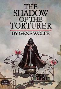 The Shadow of the Torturer (The Book of the New Sun, Vol. 1)