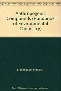 Anthropogenic Compounds