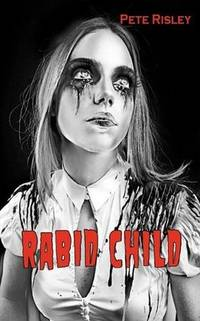 Rabid Child