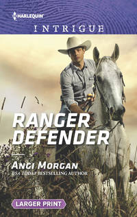 Ranger Defender (Larger Print) (Texas Brothers of Company B)