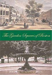 The Garden Squares of Boston by Goodman  Phebe S - 1st Edition - 2003 - from mompopsbooks (SKU: 013868)