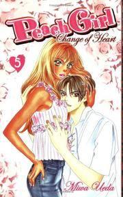 Peach Girl: Change of Heart, Book 5 Miwa Ueda