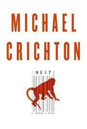 Next by Michael Crichton - [ Edition: First ] - from BookHolders (SKU: 2199379)