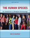 image of The Human Species: An Introduction to Biological Anthropology, 9th Edition