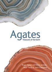 Agates: Treasures of the Earth