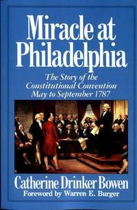 image of Miracle At Philadelphia: The Story of the Constitutional Convention May - September 1787