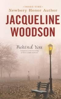 image of Behind You (Turtleback School & Library Binding Edition)
