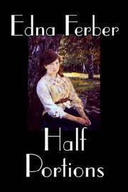 Half Portions by Edna Ferber - Hardcover - 2006-07-01 - from Ergodebooks and Biblio.com