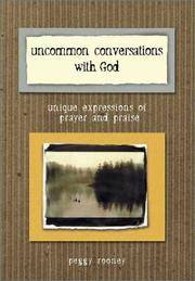 Uncommon Conversations With God