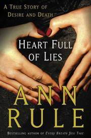 Heart Full of Lies: *Signed* by  Ann Rule - Signed First Edition - 2003 - from skylarkerbooks and Biblio.com