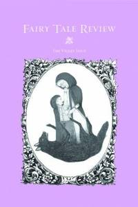 Fairy Tale Review, The Violet Issue.
