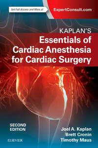 KAPLAN'S ESSENTIALS OF CARDIAC ANESTHESIA,2/ED (PB)