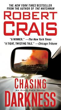 Chasing Darkness An Elvis Cole Novel by Robert Crais - Paperback - 2008 - from New and Gently Read Books and Biblio.com