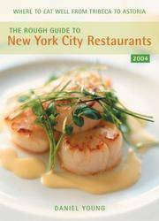 The Rough Guide to New York City Restaurants 2004.