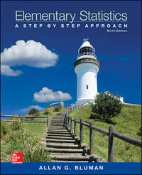 Elementary Statistics: A Step By Step Approach, 9th Edition by Bluman Allan - Hardcover - from Students Textbooks (SKU: BIBLN-86361)