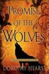 Promise of the Wolves by Hearst, Dorothy
