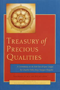 Treasury of Precious Qualities: A Commentary on the Root Text of Jigme Lingpa Entitled The Quintessence of the Three Paths