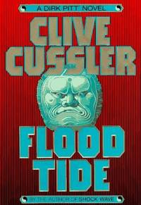 Flood Tide : a Dirk Pitt novel