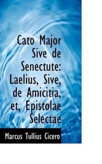 Cato Major, Sive, De Senectute