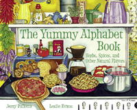 THE SPICE ALPHABET BOOK. Herbs, Spices And Other Natural Flavors.