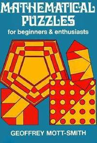 Mathematical Puzzles For Beginners And Euthusiasts