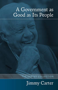 A Government As Good As Its People - 2nd Edition1st Printing