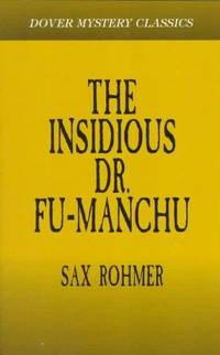 The Insidious Dr. Fu-Manchu (Dover Classic Mysteries)