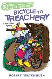 Bicycle to Treachery: A Miss Mallard Mystery (QUIX)