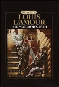 image of The Warrior's Path: The Sacketts (Louis L'amour)