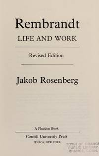 Rembrandt: Life and Work.