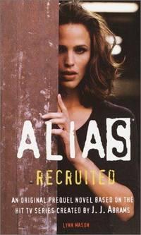 Recruited: An Alias Prequel