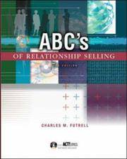 ABC's of Relationship Selling : With ACT! Express CD-ROM