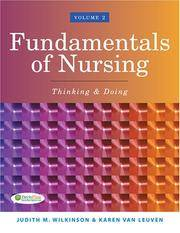 Fundamentals of Nursing, Volume 2: Thinking & Doing (Review Copy) by  Karen Van  Judith M.;Leuven - Paperback - 2006 - from Rob Briggs Books (SKU: 700119)
