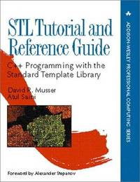 STL Tutorial and Reference Guide; C++ Programming with the Standard Template Library