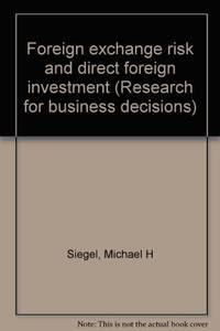 FOREIGN EXCHANGE RISK AND DIRECT FOREIGN INVESTMENT