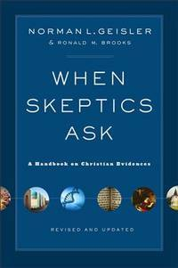 When Skeptics Ask: A Handbook on Christian Evidences by  Ronald M  Norman L.; Brooks - Paperback - from BEST BATES and Biblio.com