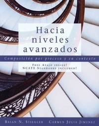 Hacia niveles avanzados: Composicion por proceso y en contexto (with Text Audio CD) (World...