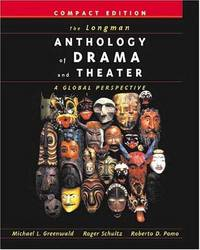 9780321088987 the longman anthology of drama and theater a global the longman anthology of drama and theater a global perspective compact edition fandeluxe Choice Image