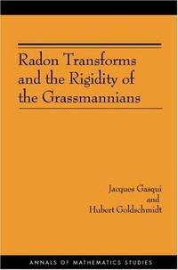 Radon Transforms and the Rigidity of the Grassmannians