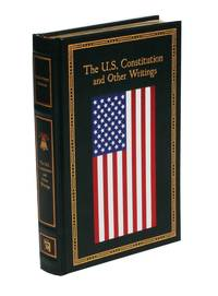 U S CONSTITUTION & OTHER WRITINGS